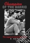 Champion of the Barrio