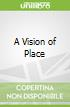 A Vision of Place