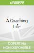 A Coaching Life