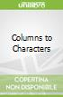 Columns to Characters