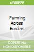 Farming Across Borders