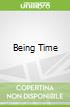 Being Time