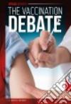 The Vaccination Debate