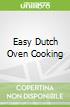 Easy Dutch Oven Cooking