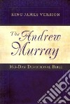 The Andrew Murray 365 Day Devotional Bible