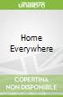 Home Everywhere