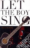 Let the Boy Sing libro str