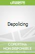 Depolicing