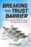 Breaking the Trust Barrier libro str