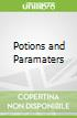 Potions and Paramaters