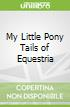My Little Pony Tails of Equestria