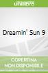 Dreamin' Sun 9