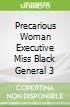 Precarious Woman Executive Miss Black General 3