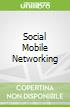 Social Mobile Networking