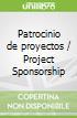 Patrocinio de proyectos / Project Sponsorship