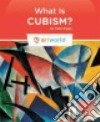 What Is Cubism?