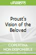 Proust's Vision of the Beloved