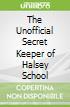 The Unofficial Secret Keeper of Halsey School