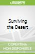 Surviving the Desert