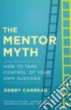 The Mentor Myth libro str
