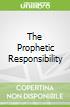 The Prophetic Responsibility