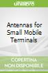 Antennas for Small Mobile Terminals