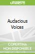 Audacious Voices