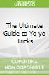 The Ultimate Guide to Yo-yo Tricks
