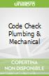 Code Check Plumbing & Mechanical
