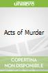 Acts of Murder