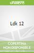 Ldk 12