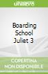 Boarding School Juliet 3