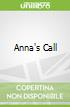 Anna's Call