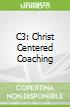 C3: Christ Centered Coaching