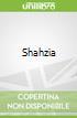 Shahzia