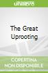 The Great Uprooting