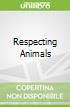 Respecting Animals