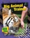 Big Animal Trainer