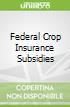 Federal Crop Insurance Subsidies