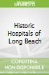 Historic Hospitals of Long Beach