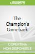 The Champion's Comeback