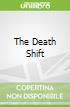 The Death Shift