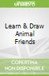 Learn & Draw Animal Friends
