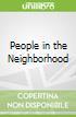 People in the Neighborhood