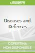 Diseases and Defenses