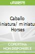 Caballo Miniatura/miniature Horses