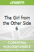 The Girl from the Other Side 6