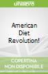 American Diet Revolution!
