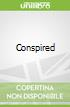 Conspired