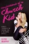 Confessions of a Church Kid libro str